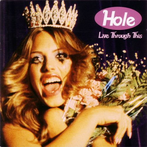 Hole Live Through This Cover