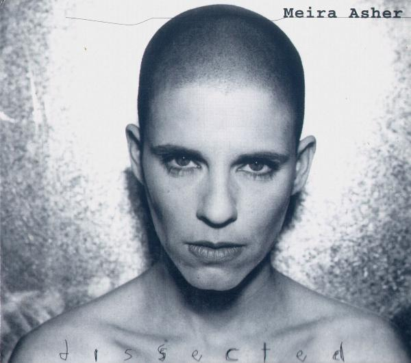 Meira Asher - Dissected