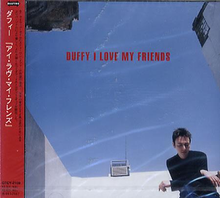 DUFFY - I Love My Friends