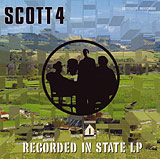 SCOTT 4 - Recorded In State LP