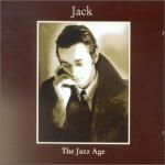 Jack - The Jazz Age