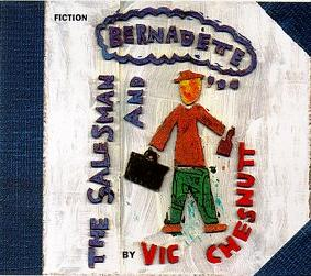 VIC CHESNUTT - The Salesman And Bernadette