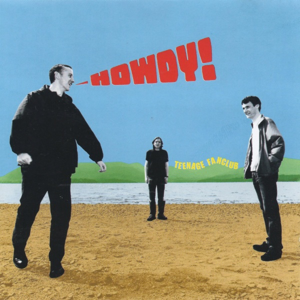 Teenage Fanclub - Howdy