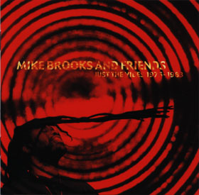 Mike Brooks And Friends - Just The Vibes 1976-1983