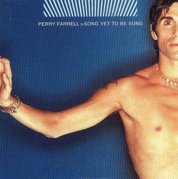 Perry Farrell - Song Yet To Be Sung