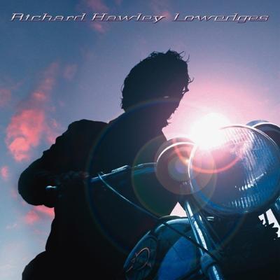 Richard Hawley - Lowedges