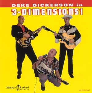 Deke Dickerson - In 3-Dimensions!