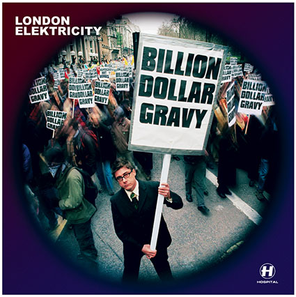 London Elektricity - Billion Dollar Gravy