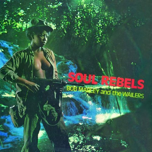 Bob Marley / Wailers -  Soul Rebels