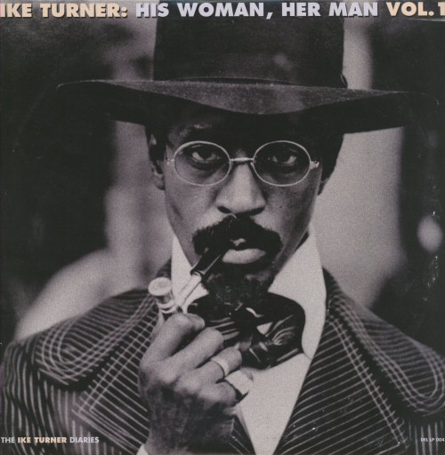 Ike Turner - His Woman Her Man