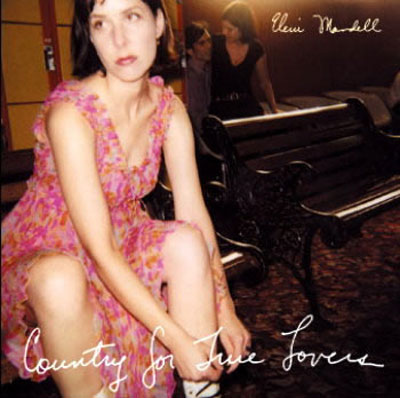Eleni Mandell - Country For True Lovers