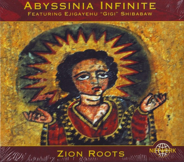 Abyssinia Infinite - Zion Roots