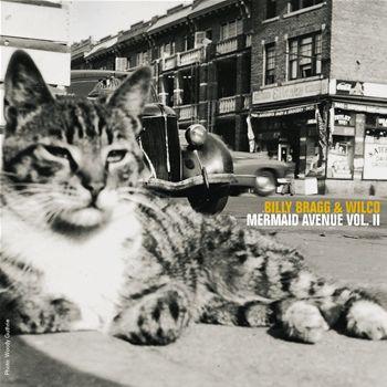 Billy Bragg & Wilco - Mermaid Avenue/Mermaid Avenue II