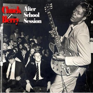 Chuck Berry - After School Session/ St. Louis To Liverpool