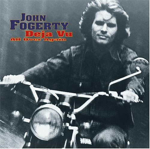 John Fogerty Deja Vu All Over Again Cover