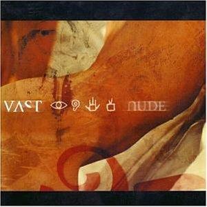 Vast - Nude