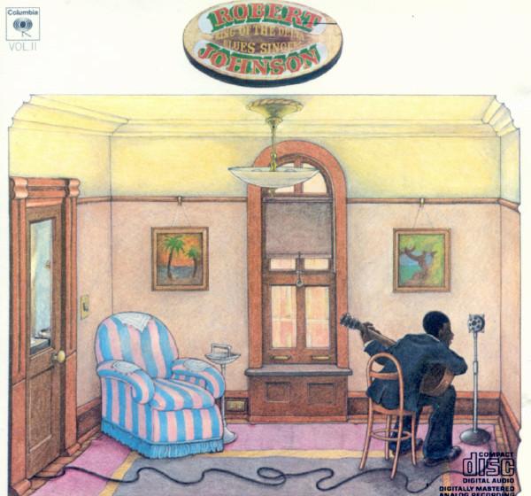 Robert Johnson - King Of The Delta Blues Singers Vol. II