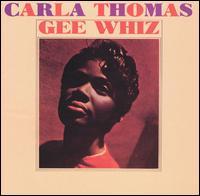 Carla Thomas - Gee Whiz