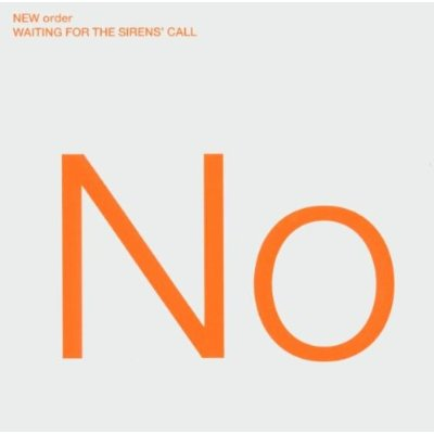 New Order Waiting For The Sirens Call Cover