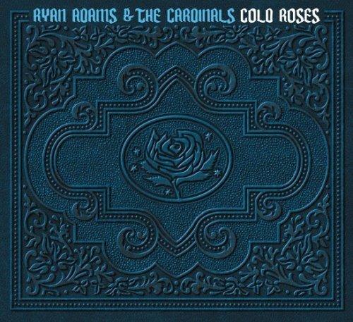 Ryan Adams Cold Roses Cover