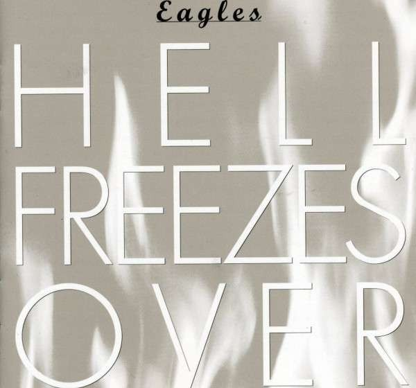 The Eagles Hell Freezes Over Cover