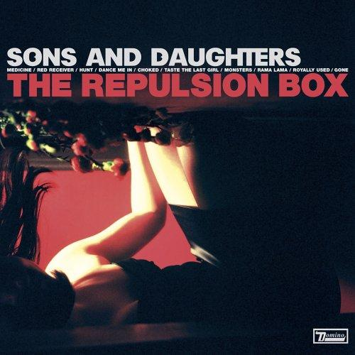 Sons And Daughters - The Repulsion