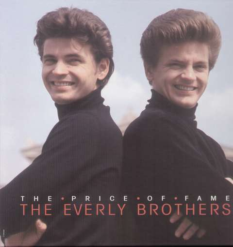 The Everly Brothers Price Of Fame Cover