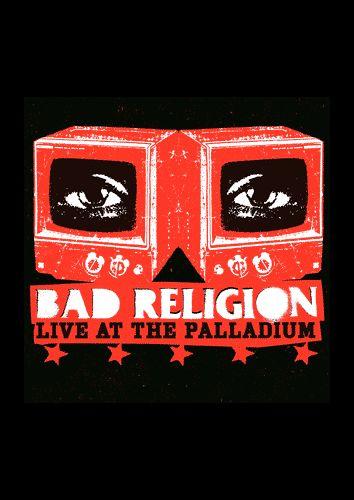 Bad Religion - Live At The Palladium (Epitaph/SPV