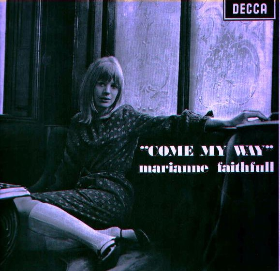 Marianne Faithfull - Come My Way