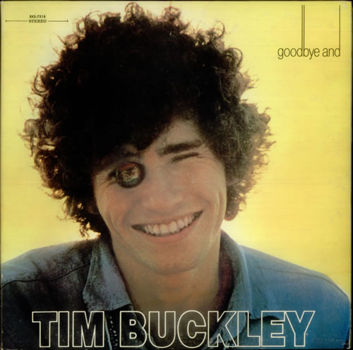Tim Buckley Goodbye And Hello Cover
