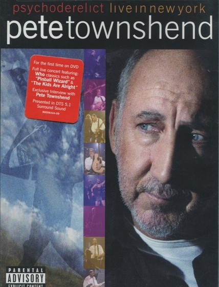 Pete Townshend - Psychoderelict - Live in New York