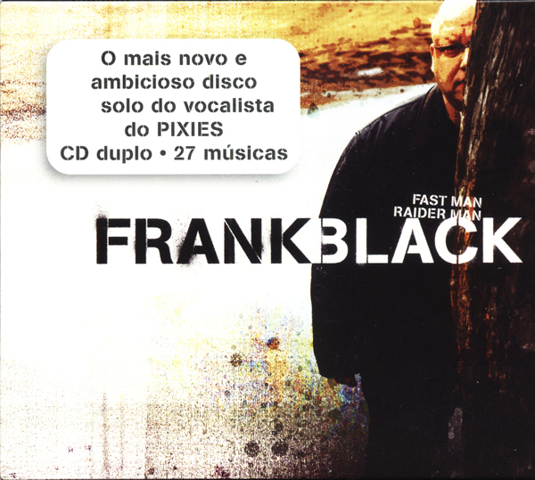 Frank Black - Fast Man/ Raider Man