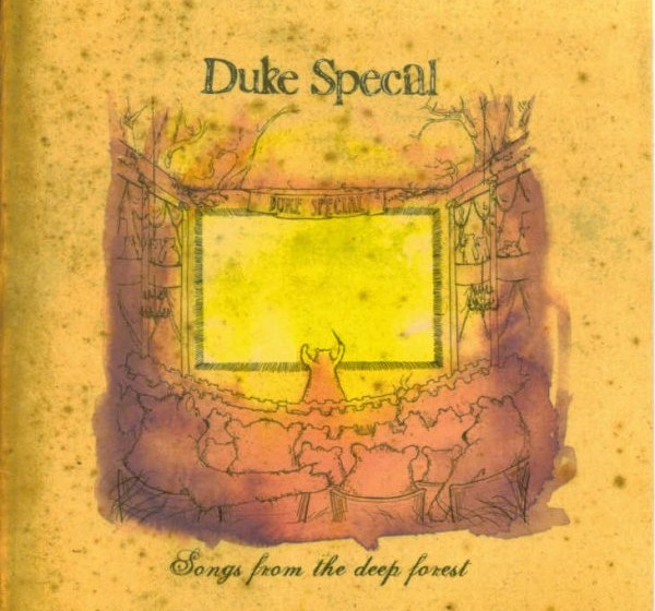 Duke Special - Songs From The Deep Forest