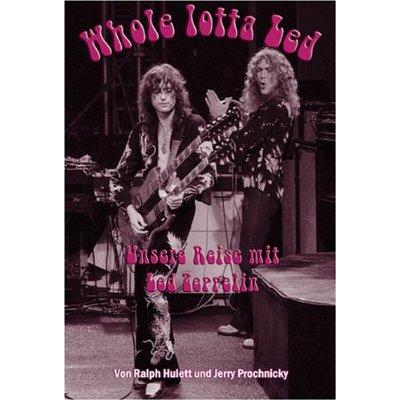 Ralph Hulett/Jerry Prochnicky Whole Lotta Led Cover