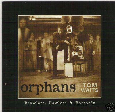 Tom Waits - Orphans