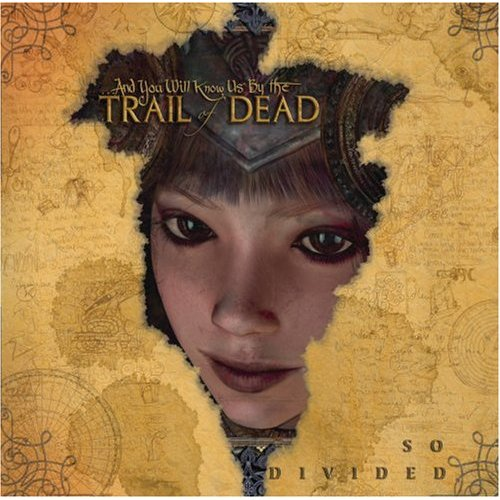 ..And You Will Know Us By The Trail Of Dead - So Divided