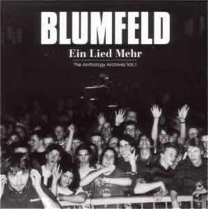 Blumfeld - Ein Lied mehr - The Anthology Archives Vol. 1