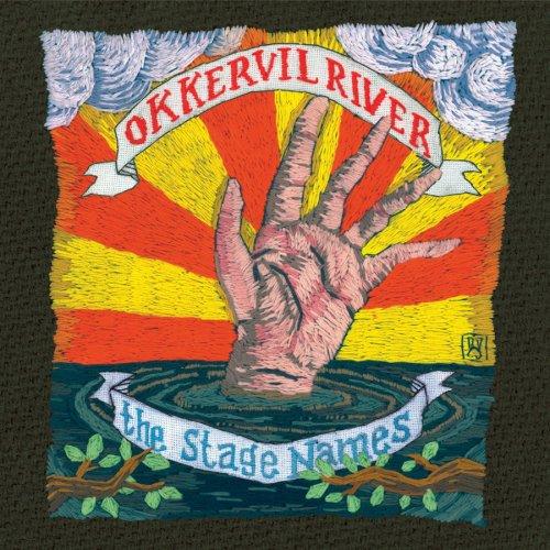 Okkervil River -The Stage Names