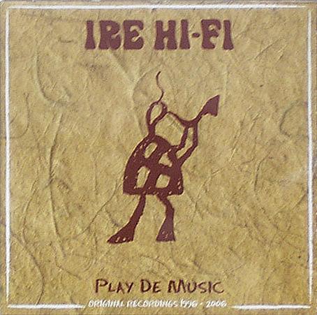 Ire Hi-Fi - Play De Music