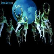 Joni Mitchell - Shine