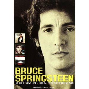 Bruce Springsteen - Under Review 1978-82