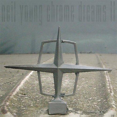 Neil Young  Chrome Dreams II