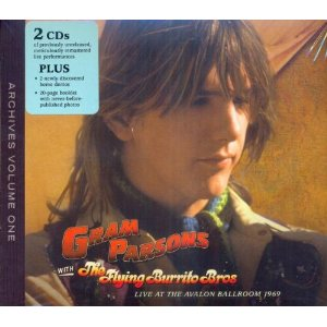 Gram Parsons & The Flying Burrito Brothers - Live At The Avalon Ballroom 1969