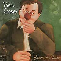 Peter Cooper - Cautionary Tales