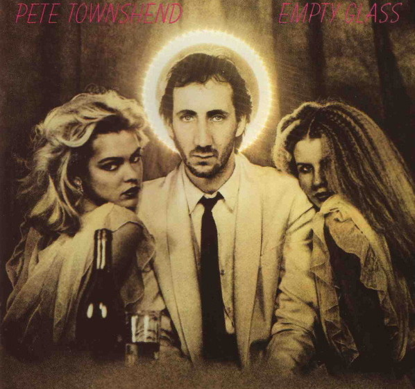 Pete Townshend - Empty Glass