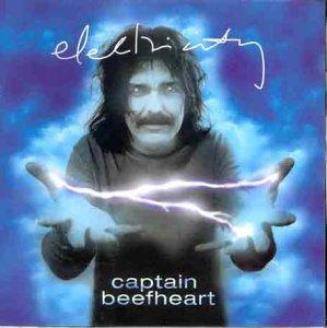 Captain Beefheart - Electricity
