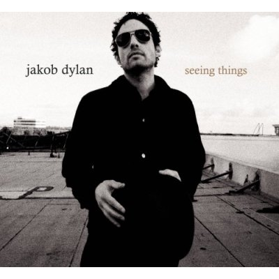Jakob Dylan - Seeing Things