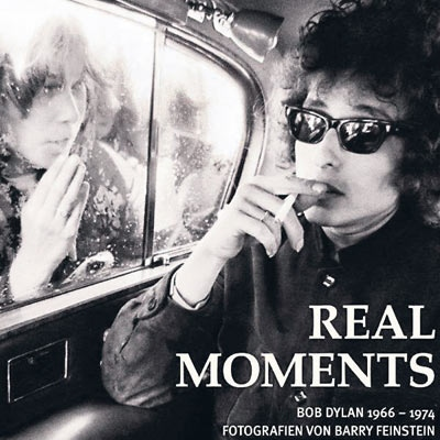 Bob Dylan & Barry Feinstein Real Moments Cover