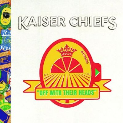 Kaiser Chiefs Off With Their Heads Cover