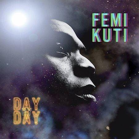 Femi Kuti - Day By Day